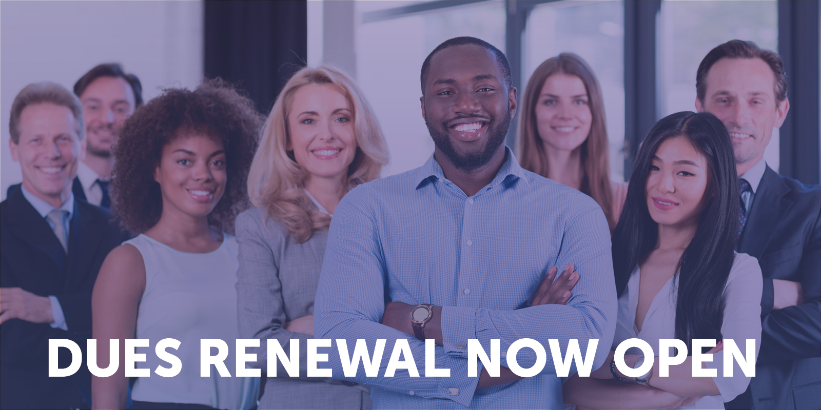 dues renewal is open now