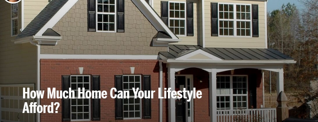 how much home can your lifestyle afford