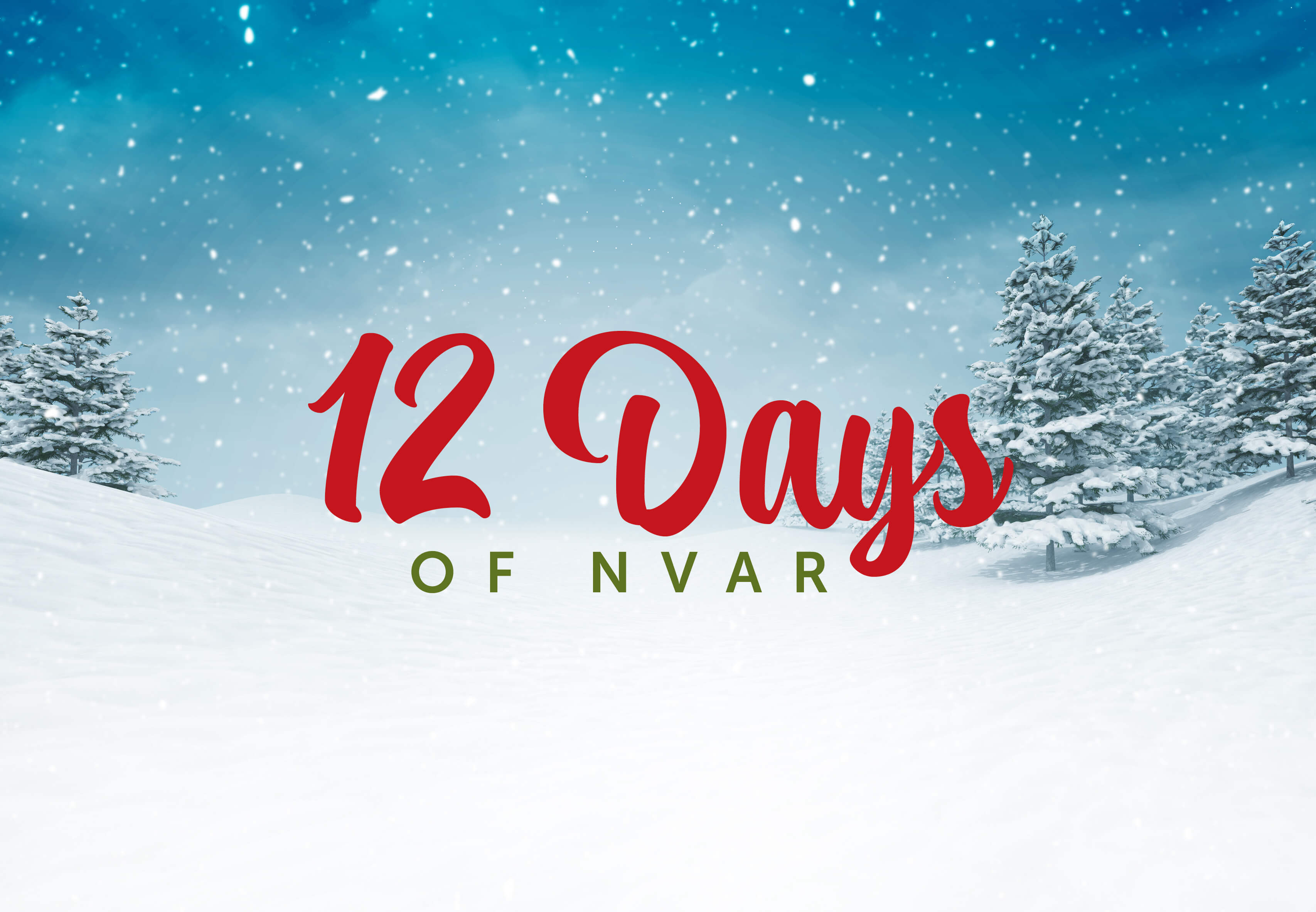 "Winter scene with ""12 Days of NVAR"""