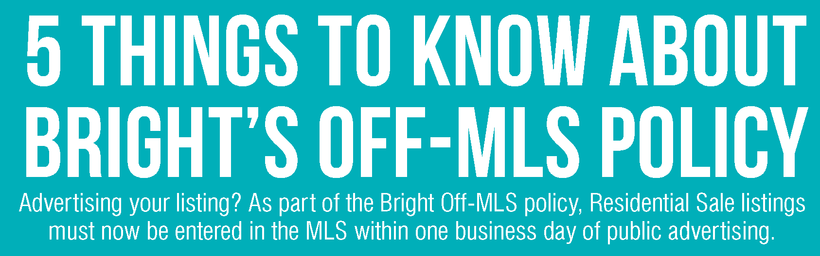 Bright Off-MLS Infographic102519